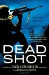 Dead Shot - Jack Coughlin, Donald A. Davis