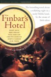 Finbar's Hotel - Dermot Bolger, Colm Tóibín, Roddy Doyle, Joseph O'Connor, Anne Enright, Jennifer Johnston, Hugo Hamilton