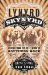 Lynyrd Skynyrd: Remembering the Free Birds of Southern Rock - Gene Odom, Frank Dorman