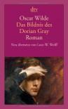 Das Bildnis des Dorian Gray - Oscar Wilde, Lutz-W. Wolff
