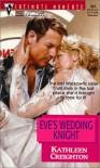 Eve's Wedding Knight - Kathleen Creighton