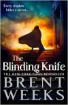 The Blinding Knife - Brent Weeks