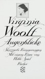 Augenblicke - Virginia Woolf, Elizabeth Gilbert