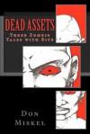 Dead Assets - Don D. Miskel