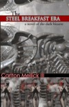 The Steel Breakfast Era / The Decadent Return of the Hi-Fi Queen and Her Embryonic Reptile Infection - Carlton Mellick III