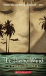 The Divine Wind - Garry Disher