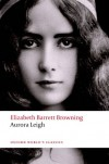 Aurora Leigh (Oxford World's Classics) - Elizabeth Barrett Browning