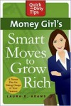 Money Girl's Smart Moves to Grow Rich - Laura D. Adams