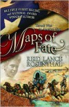 Maps of Fate: Book Two (Threads West an American Saga) - Reid Lance Rosenthal