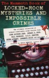 Mammoth Book Of Locked Room Mysteries And Impossible Crimes (Mammoth) - Mike Ashley