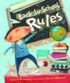 Back-to-School Rules - Laurie B. Friedman, Teresa Murfin