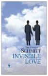 Invisible Love - Éric-Emmanuel Schmitt