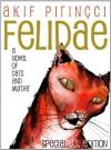 Felidae - Special U.S. Edition - Akif Pirincci
