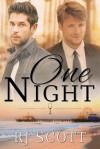 One Night - Rj Scott