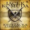 Krzyżacka zawierucha - Jacek Komuda