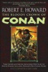 The Bloody Crown of Conan (Conan of Cimmeria, #2) - Robert E. Howard, Gary Gianni, Patrice Louinet