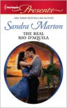 The Real Rio D'Aquila - Sandra Marton