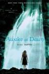 Awake at Dawn (Shadow Falls, #2) - C.C. Hunter