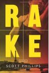 Rake - Scott Phillips