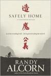 Safely Home - Randy Alcorn