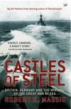 Castles of Steel - Robert K. Massie