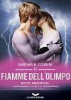 Le Fiamme dell'Olimpo - Bacio Immortale 3 - Aurora R. Corsini