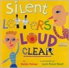 Silent Letters Loud and Clear - Robin Pulver,  Lynn Reed Reed (Illustrator)
