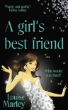 A Girl's Best Friend - Louise  Marley