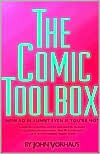 The Comic Toolbox: How to Be Funny Even If You're Not - John Vorhaus