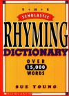 Scholastic Rhyming Dictionary (pb) - Sue Young
