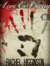 Love and Decay, Season Two (Episode #4): Love and Decay, A Zombie Novella Series - Rachel Higginson