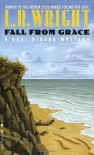 Fall from Grace - Laurali R. Wright