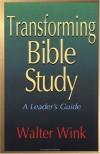 Transforming Bible Study - Walter Wink