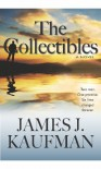 The Collectibles - Book 1 in The Collectibles Trilogy - James J. Kaufman