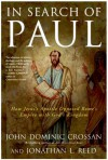 In Search of Paul - John Dominic Crossan, Jonathan L. Reed