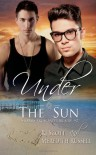 Under The Sun - Meredith Russell, R.J. Scott