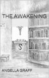 The Awakening (The Judas Curse) - Angella Graff