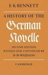 A History of the German Novelle - E. K. Bennett, H.M. Waidson