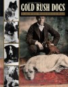 Gold Rush Dogs - Jane G. Haigh