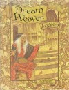 Dream Weaver - Jane Yolen, Michael Hague