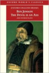 The Devil Is an Ass: And Other Plays - Ben Jonson