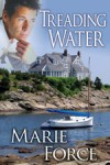 Treading Water (Treading Water, #1) - Marie Force