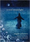 A Cool Moonlight - Angela Johnson
