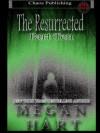 The Resurrected: Part Ten - Megan Hart