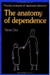 The Anatomy of Dependence - Takeo Doi