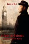 A Case of Poisons - Hazel B. West