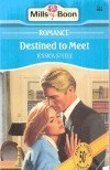 Destined to Meet - Jessica Steele