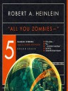 All You Zombies and Other Stories - Robert A. Heinlein