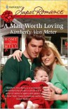 A Man Worth Loving - Kimberly Van Meter