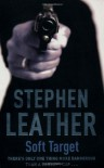 Soft Target - Stephen Leather